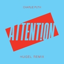 Attention (HUGEL Remix)/Charlie Puth