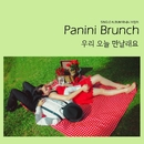 Do You Want To Meet Today/Panini Brunch