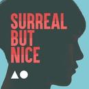 SURREAL, BUT NICE/Siyoon