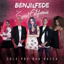 Solo por una razón (feat. Sweet California)/Benji & Fede
