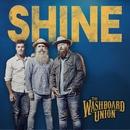 Shine (Lyric video)/The Washboard Union