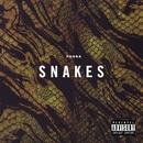 Snakes/Phora