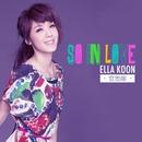 So In Love/Ella Koon