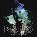 Hold On/Nano