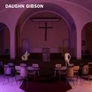 Kissin on the Blacktop/Daughn Gibson
