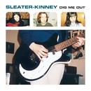 You're No Rock N Roll Fun/Sleater-Kinney