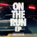 On The Run EP/Niko The Kid