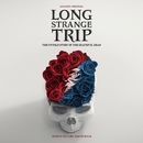 Long Strange Trip (Highlights From The Motion Picture Soundtrack)/Grateful Dead