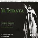 Bellini: Il pirata (1959 - New York) - Callas Live Remastered/マリア・カラス