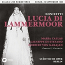 Donizetti: Lucia di Lammermoor (1955 - Berlin) - Callas Live Remastered/Maria Callas