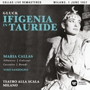 Gluck: Ifigenia in Tauride (1957 - Milan) - Callas Live Remastered/マリア・カラス