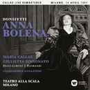 Donizetti: Anna Bolena (1957 - Milan) - Callas Live Remastered/マリア・カラス