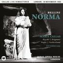 Bellini: Norma (1952 - London) - Callas Live Remastered/マリア・カラス