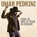 Dimmi non ti amo/Omar Pedrini