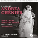Giordano: Andrea Chénier (1955 - Milan) - Callas Live Remastered/マリア・カラス