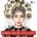 Maria Callas - Live & Alive/Maria Callas