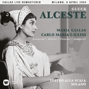 Gluck: Alceste (1954 - Milan) - Callas Live Remastered/マリア・カラス