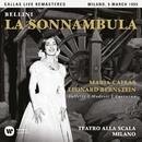 Bellini: La sonnambula (1955 - Milan) - Callas Live Remastered/マリア・カラス