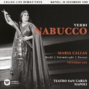 Verdi: Nabucco (1949 - Naples) - Callas Live Remastered/Maria Callas