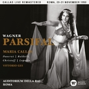 Wagner: Parsifal (1950 - Rome) - Callas Live Remastered/マリア・カラス