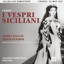 Verdi:  I vespri siciliani (1951 - Florence) - Callas Live Remastered/マリア・カラス