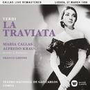 Verdi: La traviata (1958 - Lisbon) - Callas Live Remastered/マリア・カラス