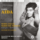 Verdi: Aida (1951 - Mexico City) - Callas Live Remastered/Maria Callas