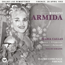 Rossini: Armida (1952 - Florence) - Callas Live Remastered/マリア・カラス