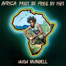 Africa Must Be Free By 1983/Hugh Mundell