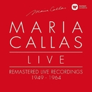 Maria Callas Live - Remastered Live Recordings 1949-1964/マリア・カラス