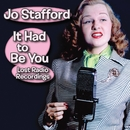 It Had to Be You: Lost Radio Recordings/Jo Stafford