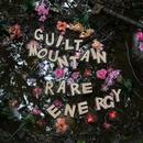 Rare Energy/Guilt Mountain