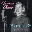 I Feel a Song Coming On: Lost Radio Recordings/Rosemary Clooney