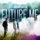 Future Me/Echosmith