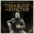 Ties Of Blood And Affection/Jeremy Pinnell