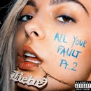 All Your Fault: Pt. 2/Bebe Rexha