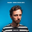 Rhino (Vocal Edit)/Mason