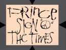 Sign O' the Times/Prince & The Revolution