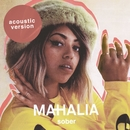 Sober (Acoustic)/Mahalia