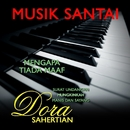 Musik Santai/Dora Sahertian