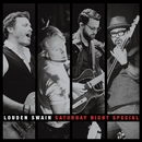 Saturday Night Special (Live)/Louden Swain