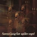 S.G spiller orgel/Søren Gangfløt