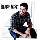 I've Got This Feeling/Blake Wise