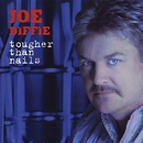 Tougher Than Nails/Joe Diffie