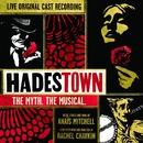 Hadestown: The Myth. The Musical. (Original Cast Recording) [Live]/Original Cast of Hadestown