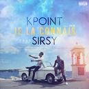 Je la connais(feat. Sirsy)/KPoint