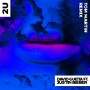 2U (feat. Justin Bieber) [Tom Martin Remix]/David Guetta