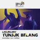 Tunjuk Belang (Theme Song Kuala Lumpur 2017 Sukan SEA)/MonoloQue, Azlan & Malique