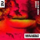 2U (feat. Justin Bieber) [DJ Sub Zero Remix]/David Guetta