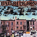 The New America/Bad Religion
